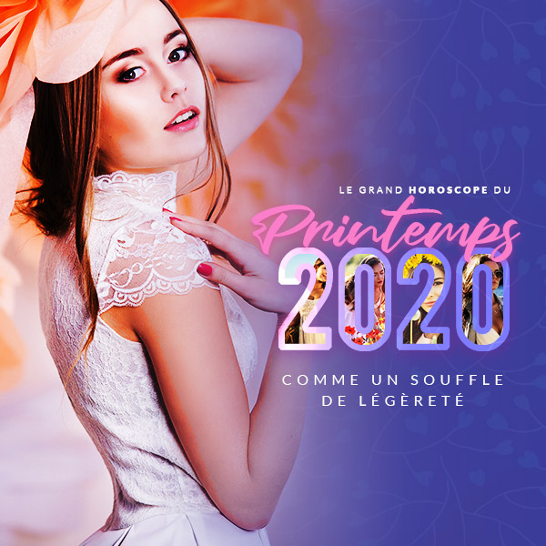 L'horoscope du printemps 2020